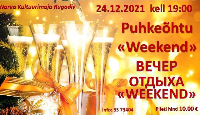 20211224 Weekend v